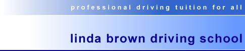 Linda Brown Driving School, Professional driving tuition for all